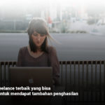 9 pekerjaan freelance terbaik untuk mendapat tambahan penghasilan